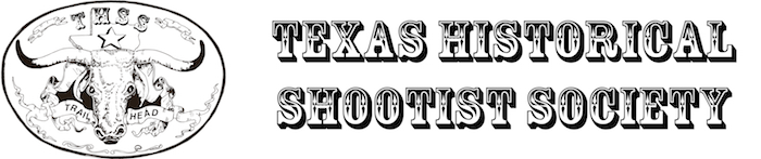 Texas Historical Shootist Society - Home of the first Cowboy Action Shooting club in Texas