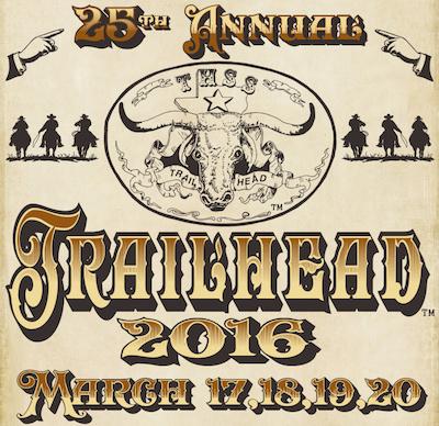 Trailhead March 17-20, 2016